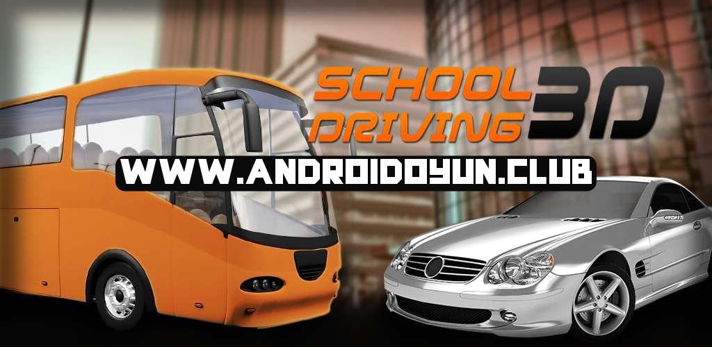 school-driving-3d-1-7-1-exp-bolum-otomobil-hileli_androidoyunclub