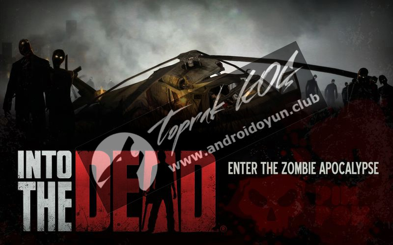 into-the-dead-v1-12-1-mod-apk-para-hileli