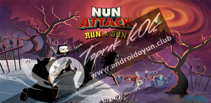 nun-attack-run-gun-v1-5-8-mod-apk-para-hileli