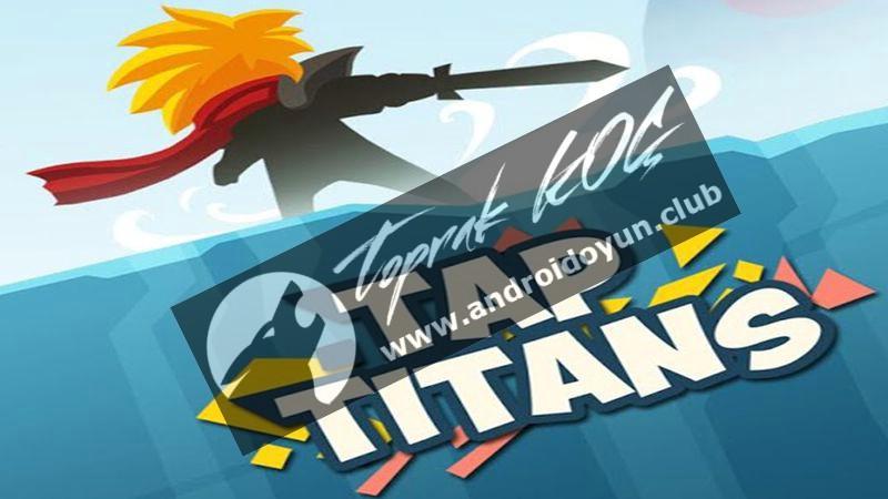 tap-titans-v2-1-2-mod-apk-para-hileli