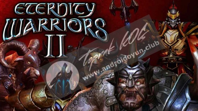 eternity-warriors-2-v4-3-1-mod-apk-para-hileli