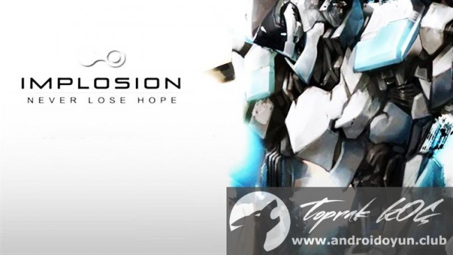 implosion-never-lose-hope-v1-0-9-mod-apk-para-hileli