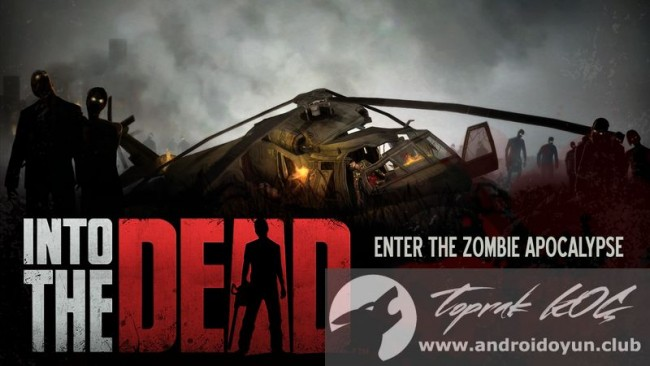 into-the-dead-v2-0-1-mod-apk-para-hileli