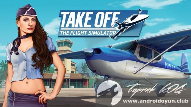 take-off-the-flight-simulator-v1-0-7-mod-apk-para-hileli