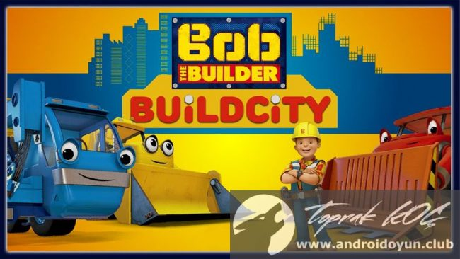 bob-the-builder-build-city-v1-0-full-apk-tam-surum