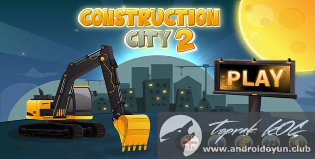 construction-city-2-v1-2-mod-apk-tum-bolumler-acik
