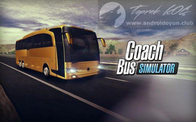 Coach Bus Simulator v1.7.0 MOD APK – PARA HİLELİ APK Durağı İndir