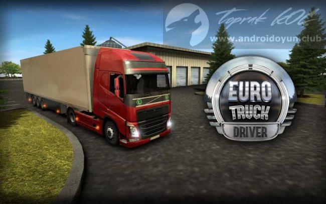 Euro Truck Driver v1.6.0 MOD APK – PARA HİLELİ APK Durağı İndir