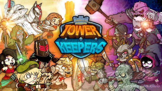 Tower Keepers v1.9.3 MOD APK – PARA HİLELİ APK Durağı İndir