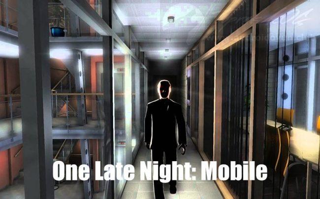 One Late Night Mobile 107 Apk Download Arşivleri Android Oyun Club