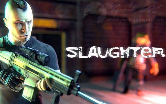 slaughter v1 7 mod apk mermi silah