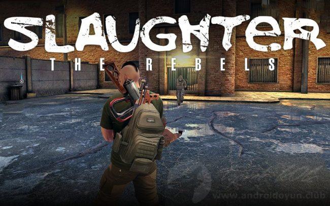 slaughter 3 the rebels v1 3 mod apk